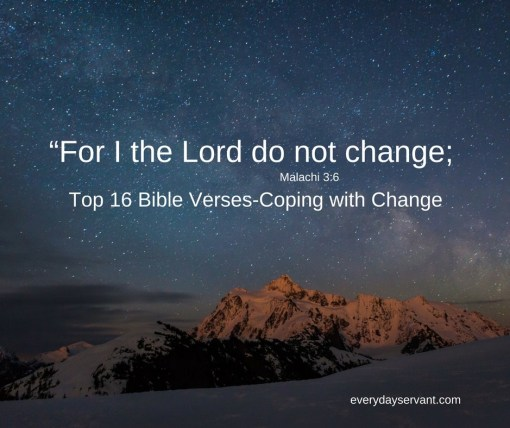 Top 16 Bible Verses-Coping with Change