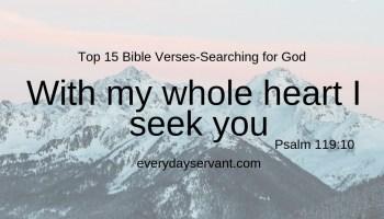 Top 17 Bible Verses-Finding God - Everyday Servant