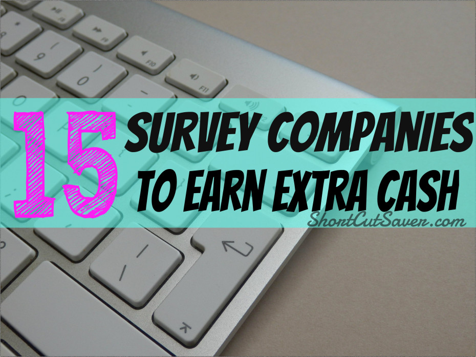 15 survey companies to earn extra cash