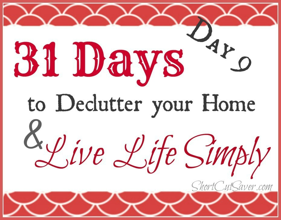 31-days-to-Declutter-your-Home-Live-Life-Day-9