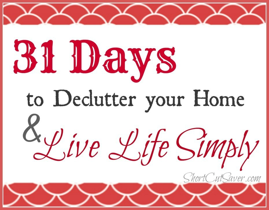 31-days-to-Declutter-your-Home-Live-Life-Simply-930x727
