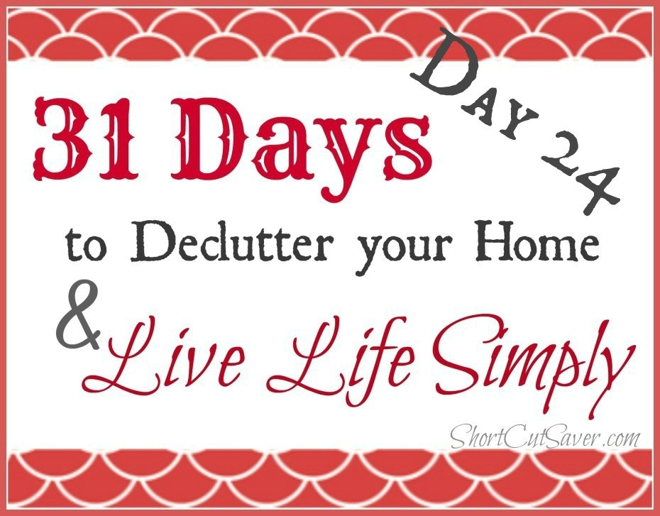 31-days-to-Declutter-your-Home-Live-Life-Simply-Day-24