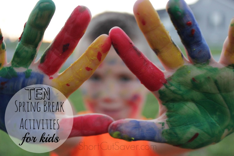 spring break activities for kids