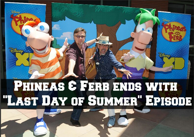 Phineas & Ferb ends with Last Day of Summer Episode