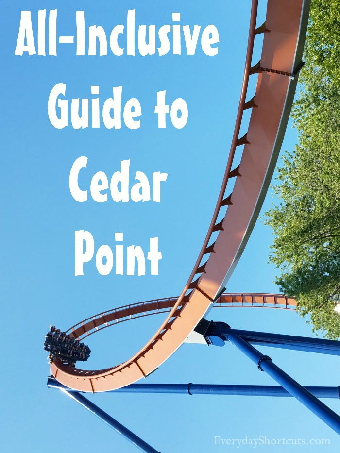All Inclusive Guide to Cedar Point