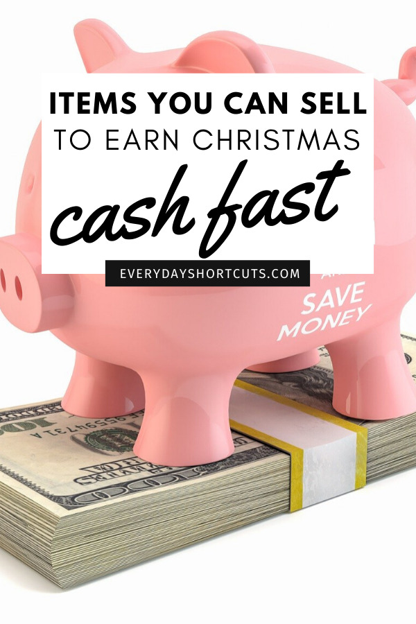 items you can sell to earn christmas cash fast