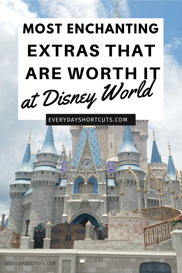 most enchanting extras at Disney World
