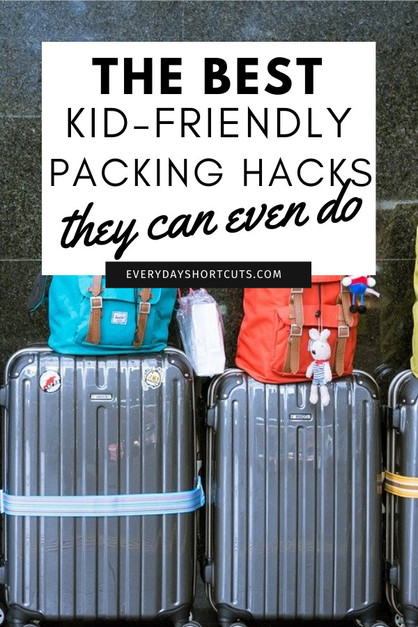 kid friendly packing hacks