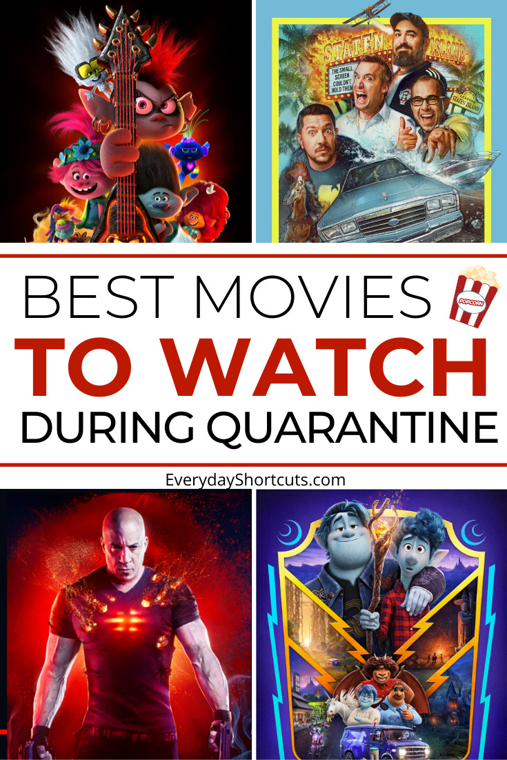 Best Movies to Watch During Quarantine