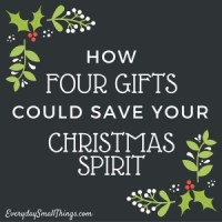 How Four Gifts Could Save Your Christmas Spirit