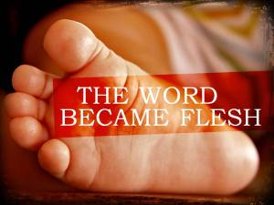 word-became-flesh