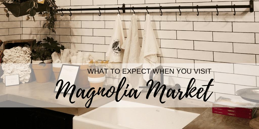 Visiting the Magnolia Market in Waco, Texas