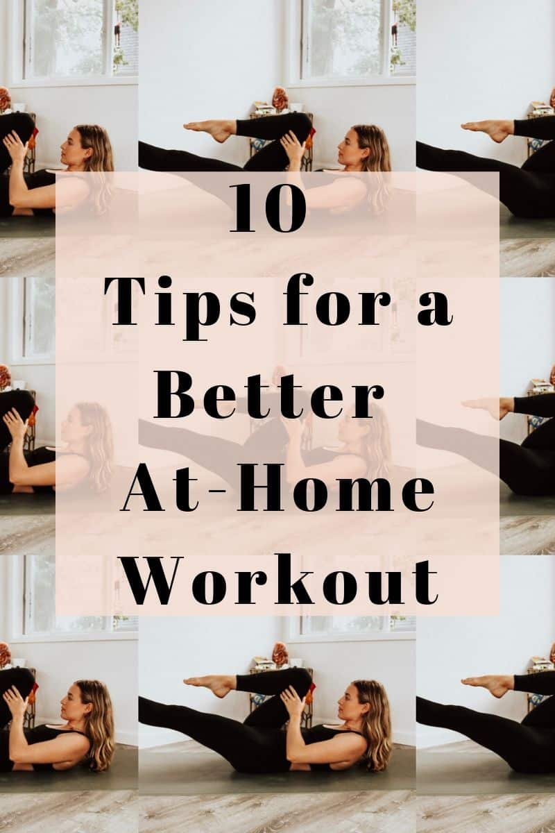 How To Get The Most Out Of Your At-Home Workout Routine