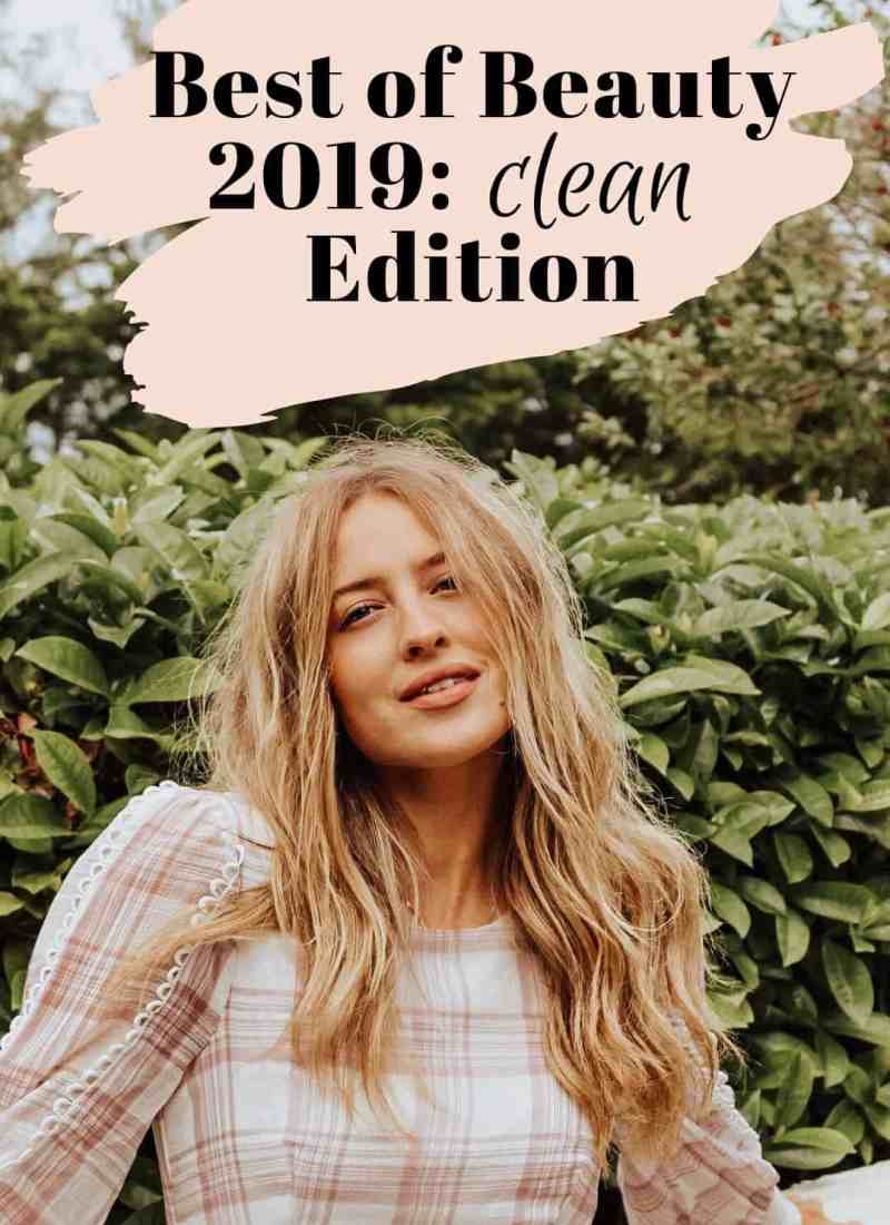 The Ultimate Best of Beauty 2019: Clean Edition