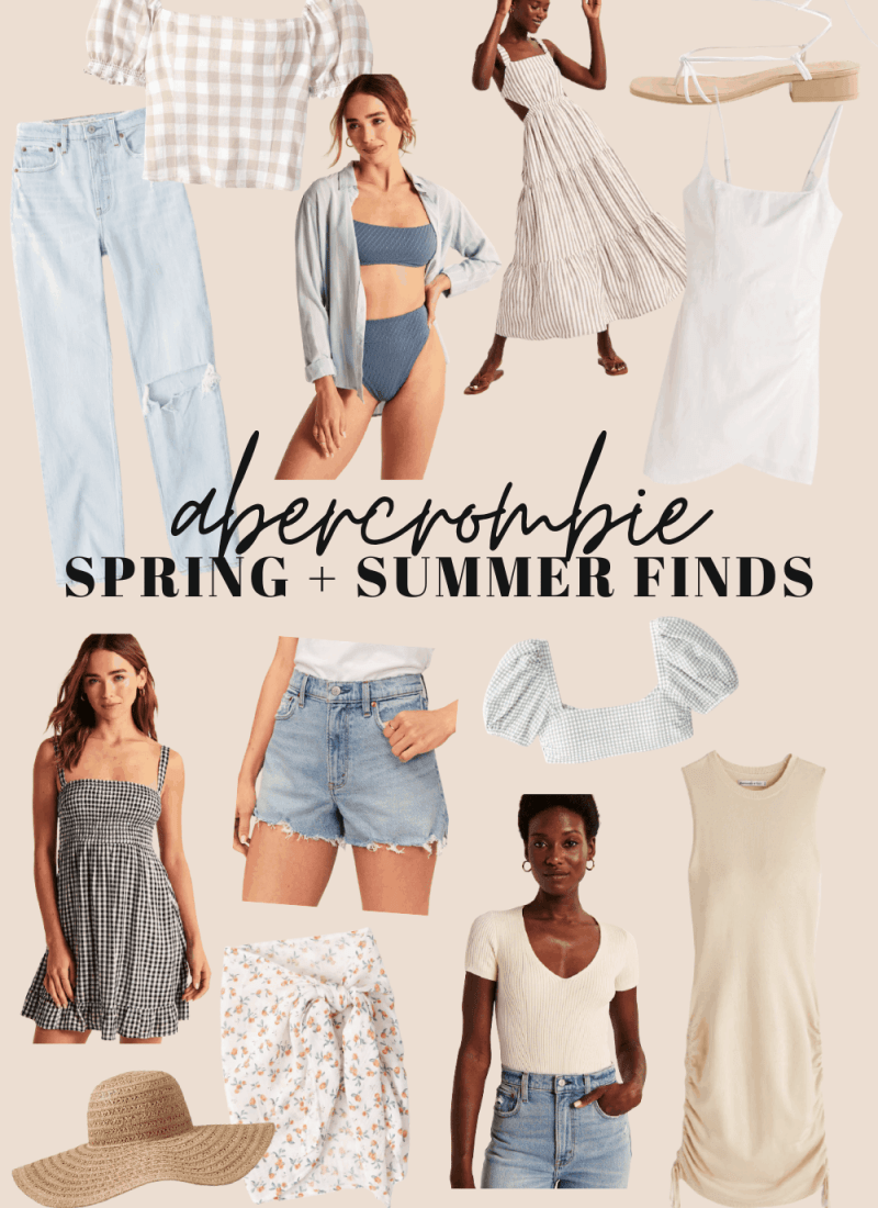 A graphic showing Abercrombie Spring & Summer Finds