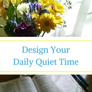 design your daily quiet time