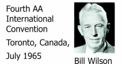 Alcoholics Anonymous - Bill Wilson, AA co-founder - 1965 International AA Convention held in Toronto
