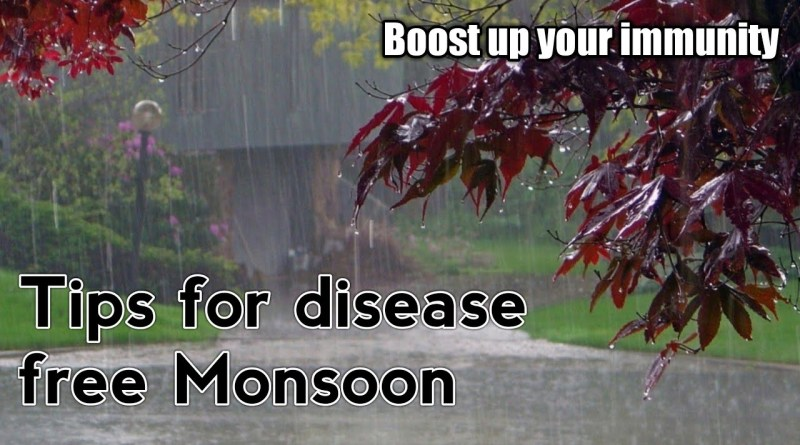 How to boost our immunity in  Monsoons/ stay protected from diseases/Improve your immunity
