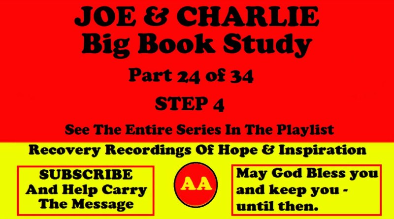 AA Speakers Joe McQ. and Charlie P. - Their Famous Alcoholics Anonymous Big Book Study #24 of 34