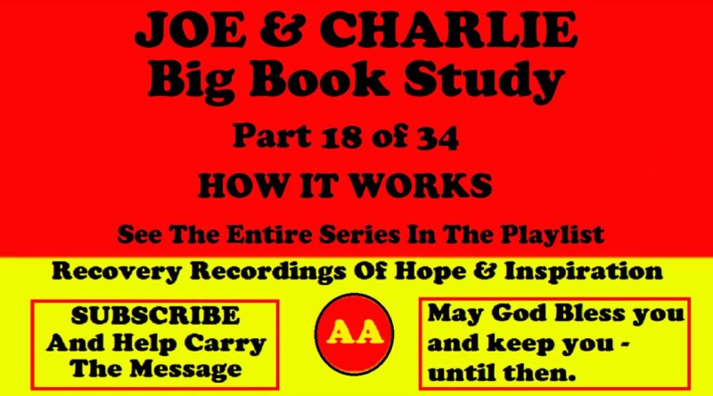 AA Speakers Joe McQ. and Charlie P. - Their Famous Alcoholics Anonymous Big Book Study #18 of 34