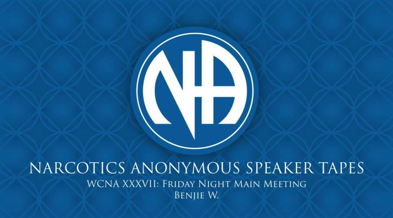 WCNA XXXVII: Friday Night Main Meeting - Benjie W. (Narcotics Anonymous Speaker Tapes)