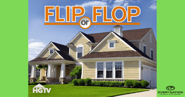 FLIP OR FLOP, YOU CHOOSE