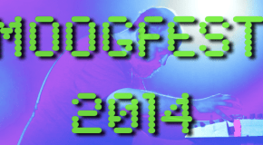 """Moogfest"" 2014  VIDEO!"
