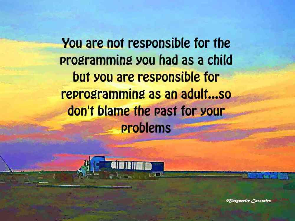 You are not Responsible for your Past, You are responsible for your Now (1/2)