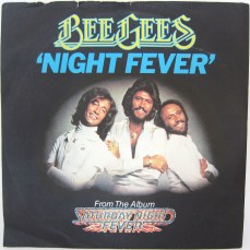 Bee Gees Night Fever single