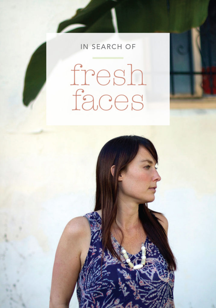 In Search of Fresh Faces