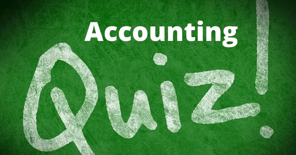 Accounting Quiz-05 (Mixed)