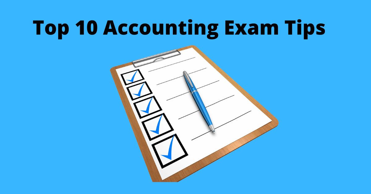 Top 10 Accounting Exam Tips