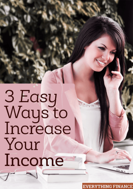 Who doesn't feel like they need to earn more? If money has been tight for you, check out these 3 easy ways you can increase your income.