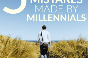 Are you in your 20s or 30s? Don't get caught in these 5 financial mistakes millennials are making, and learn how to avoid them before it's too late.