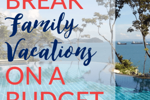 Feeling like the family is in need of a getaway, but not sure if you can afford it? Here are 4 spring break family vacations on a budget for all to enjoy.