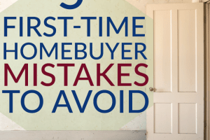 Are you looking to purchase your first home soon? Know which first-time homebuyer mistakes you need to avoid making before you sign those papers!