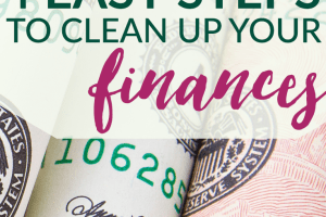 Want to clean up your finances, but don't know where to start? These four steps will guide you toward making money management easier (especially tip number 2).