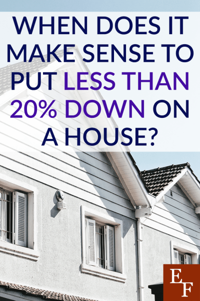 Should you ever put less than 20% down on a house? Find out some of the reasons why it might make financial sense for you to hold your money instead.