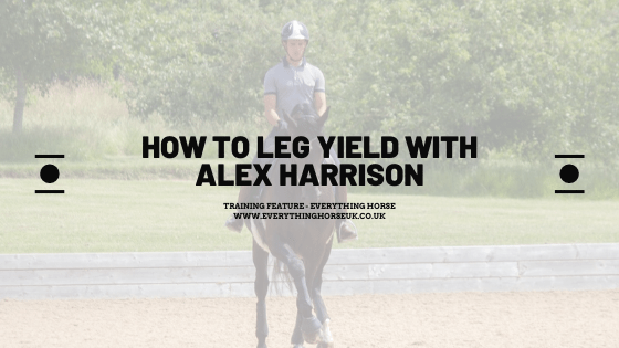 how to leg yield with Alex Harrison