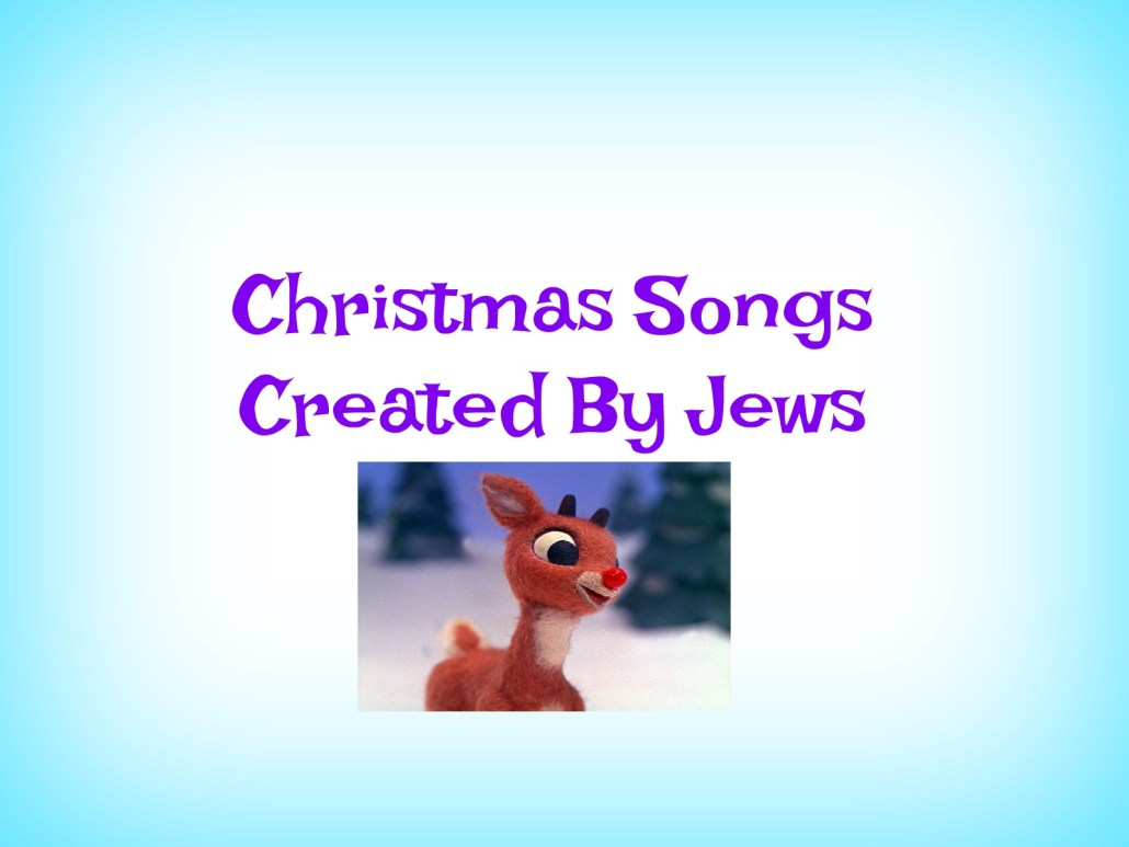 Christmas Songs Created By Jews | Everything Jewish