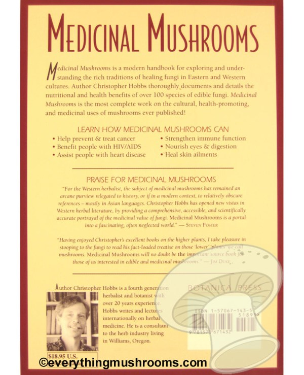 Medicinal Mushrooms : An Exploration of Tradition, Healing, & Culture by Christopher Hobbs, L. Ac.