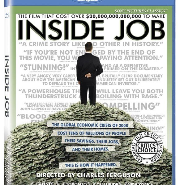Inside Job: A story about people who aren't as smart as they think they are.
