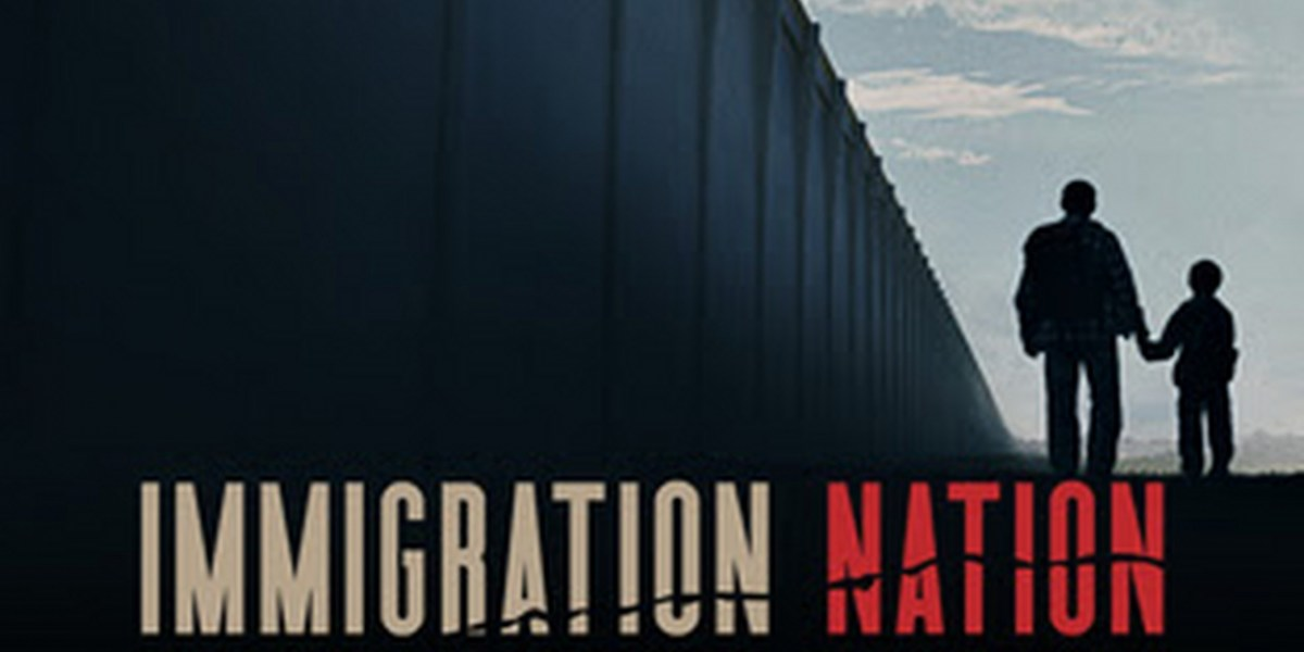 Review of the Netflix docuseries Immigration Nation