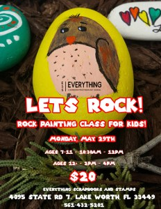 Rock Painting for Kids @ everything scrapbook & stamps | Lake Worth | Florida | United States
