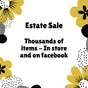 Estate Sale Starts Saturday