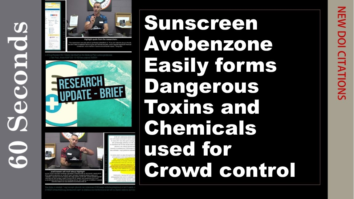 Sunscreen chemical Avobenzone forms deadly toxins and tear gas agents