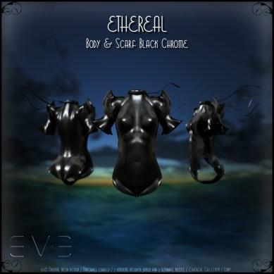 E.V.E (V) Ethereal Body Black Chrome