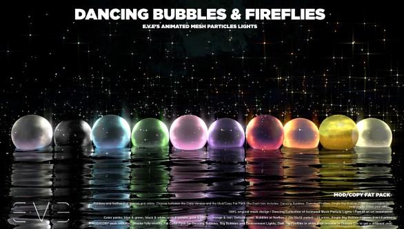E.V.E {V-M:C} Dancing Bubbles and Fireflies