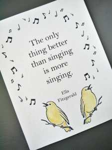 Quote about singing with two birds and notes