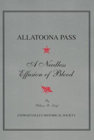 Allatoona Pass - A Needless Effusion of Blood